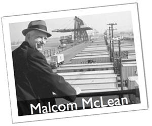 What Is Freight Shipping >> Malcom Mclean - Shipping and Freight Resource