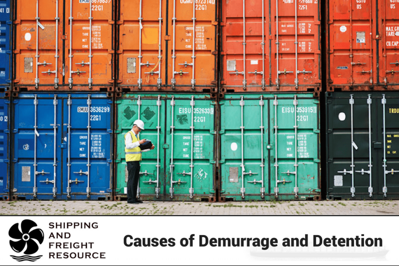 causes of demurrage and detention