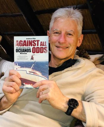 Andrew Pike - Author - Against All Odds - the epic story of the Oceanos Rescue